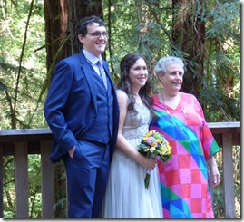 Michael, Anna, Anna's mom Ruth -- Michael and Anna, Wedding Day, Camp Meeker California, July 21, 2018