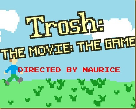 Trosh The Movie The Game