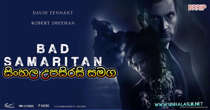Bad Samaritan (2018) Sinhala Subtitled | සිංහල උපසිරසි සමග