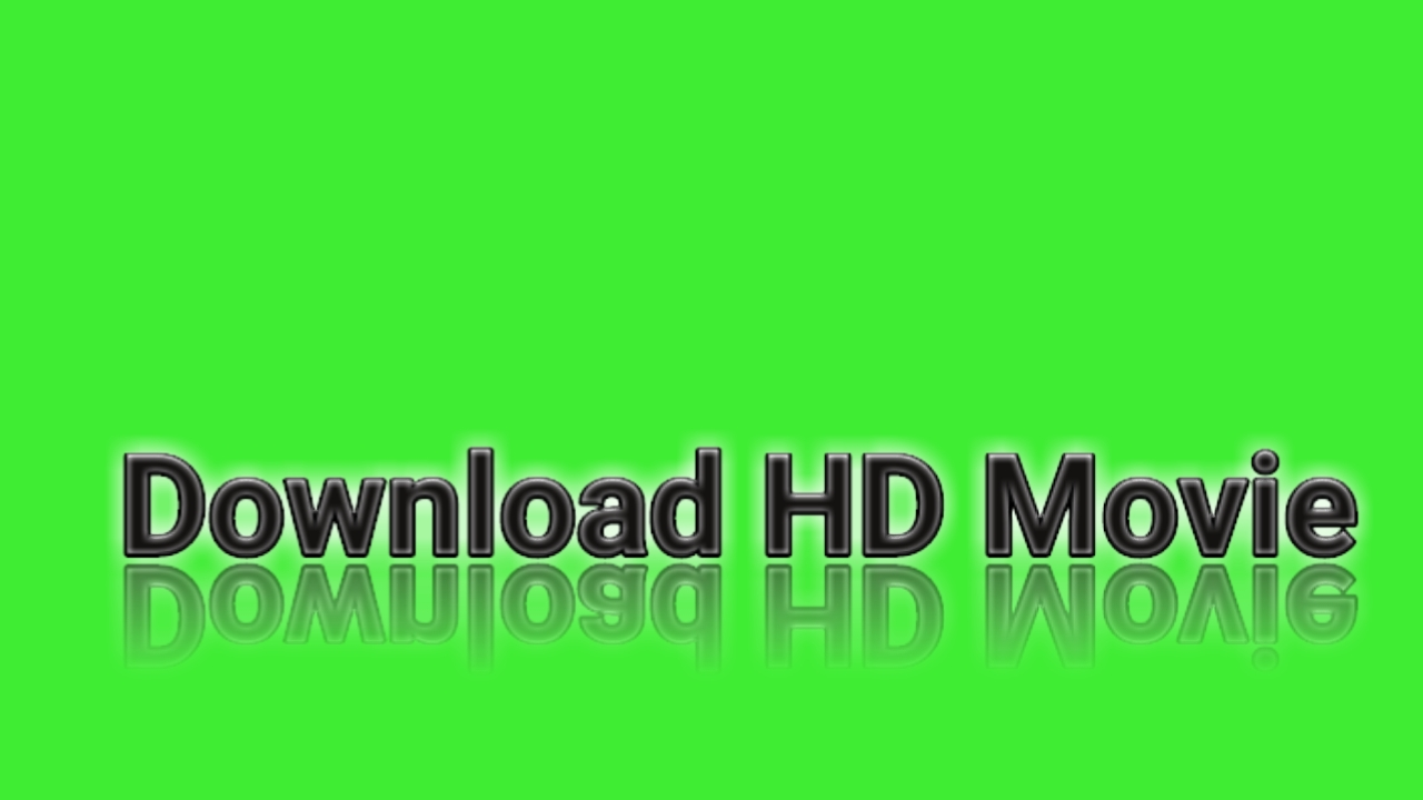 360p, 480p, 720p, 1080p Movies Download