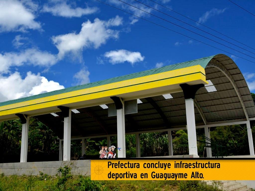 PREFECTURA CONCLUYE INFRAESTRUCTURA DEPORTIVA EN  GUAGUAYME ALTO
