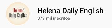 101 canais do YouTube para aprender inglês de graça Helena Daily English