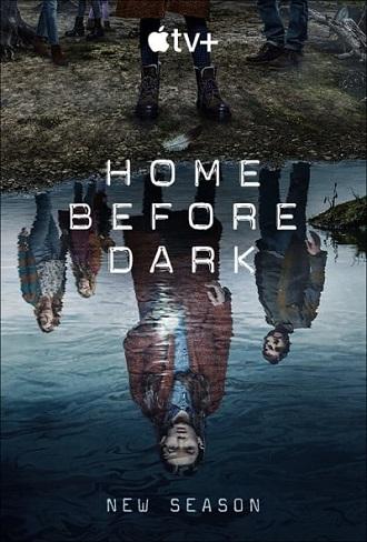 Home Before Dark Season 2 Complete Download 480p & 720p All Episode