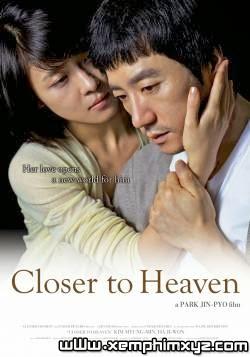Vươn Tới Thiên Đường - Closer To Heaven