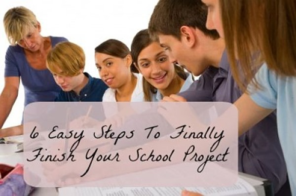 6 Steps to finish-school-project