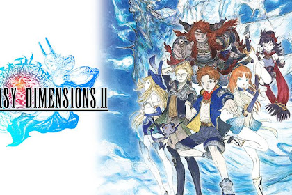 FINAL FANTASY DIMENSIONS II v1.0.3 Full Apk+Obb For Android