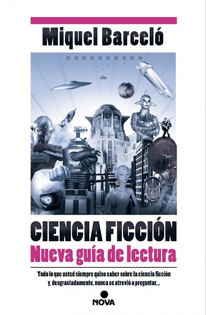 """Ciencia ficción. """"Nueva"""" guía de lectura"""