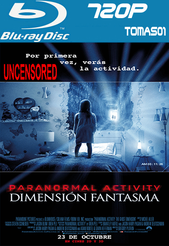 Paranormal Activity 5: Dimensión Fantasma (Sin Censura) (2015) (BRRip) BDRip m720p