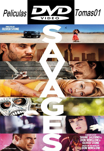 Savages (Salvajes) (UNRATED) (2012) DVDRip