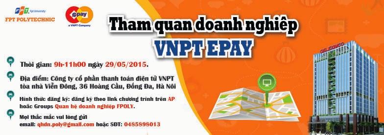 """Cao đẳng thực hành FPT Polytechnic Hà Nội tổ chức chương trình """"Tham quan doanh nghiệp VNPT Epay"""" vào ngày 29/05/2015."""