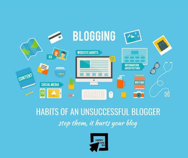Habits of An Unsuccessful Blogger