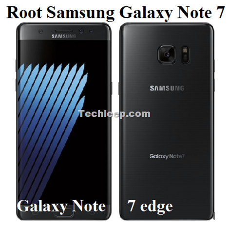 Root Samsung Galaxy Note 7
