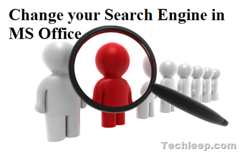 Change your Search Engine in MS Office