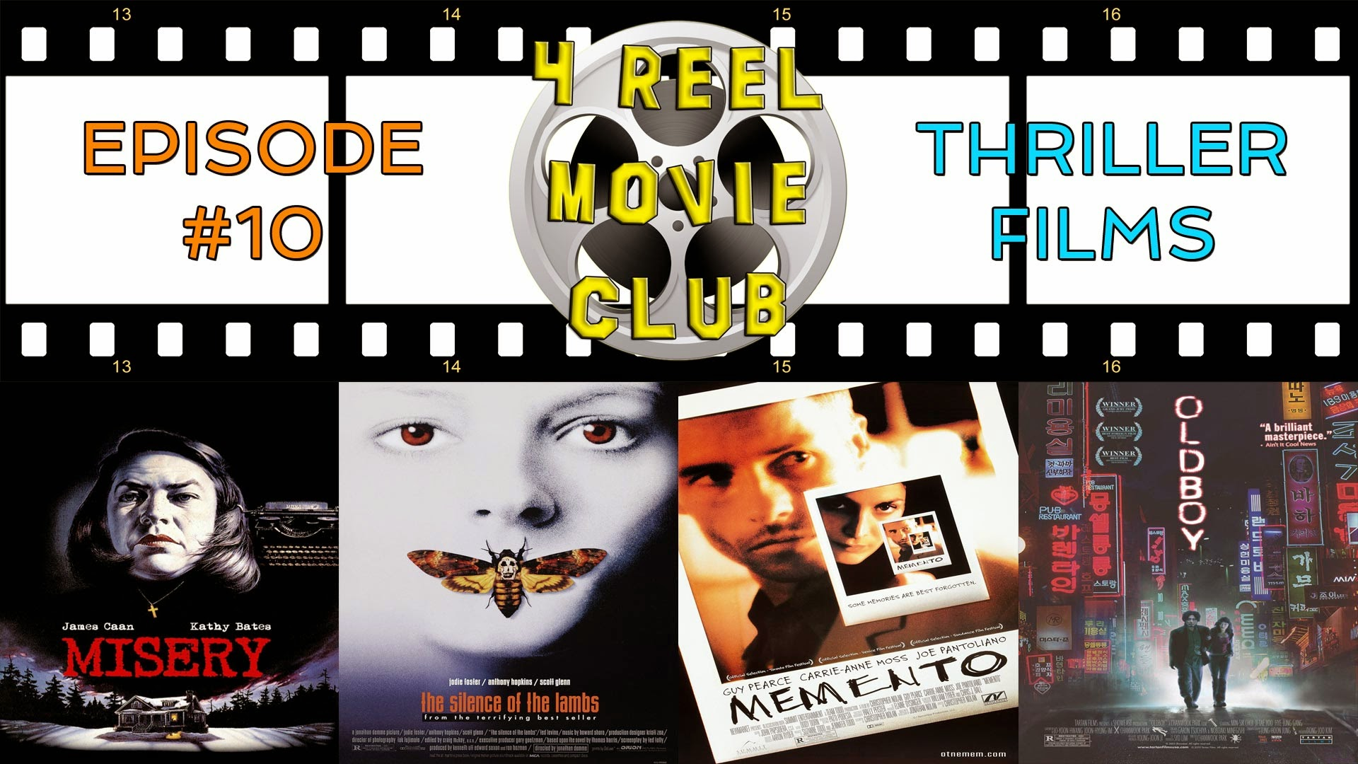 Misery, The Silence of the Lambs, Memento, Oldboy