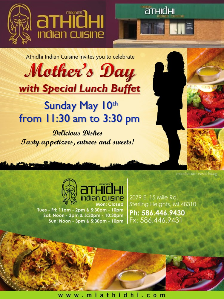 Mother 39 s day special lunch buffet megha 39 s athidhi indian for Athidhi indian cuisine