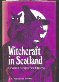 Cover of Charles Kirkpatrick Sharpe's Book A Historical Account Of The Belief In Witchcraft in Scotland