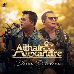 Althair e Alexandre – Doces Palavras download grátis