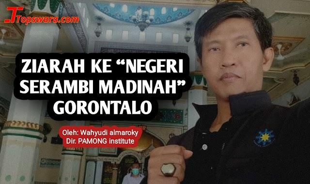 Ziarah ke 'Negeri Serambi Madinah' Gorontalo