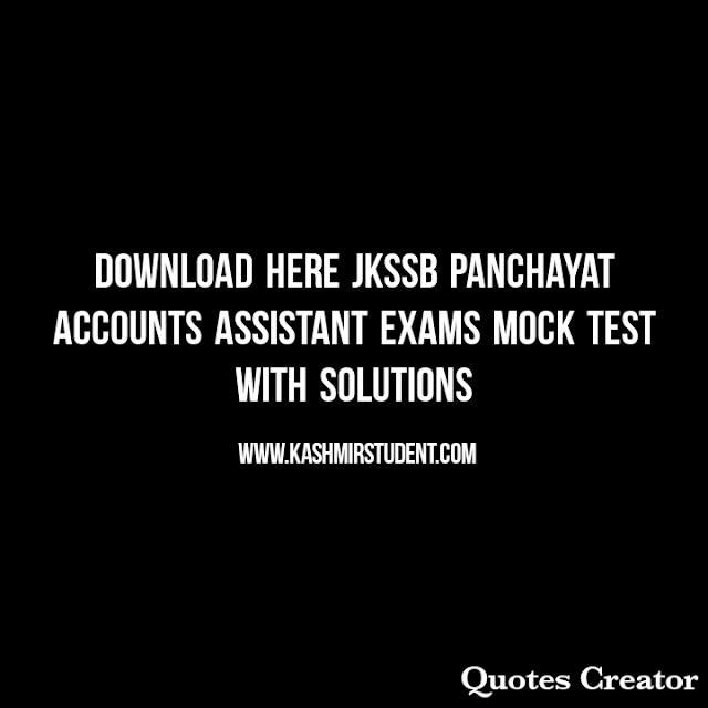 Download Here JKSSB Panchayat Accounts Assistant Exams Mock Test with Solutions