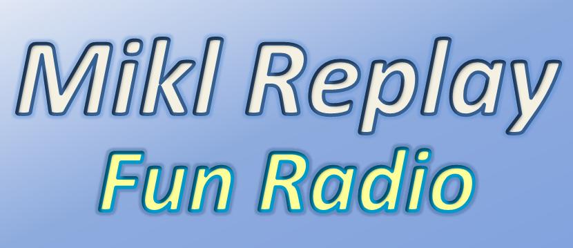 Mikl Replay Fun Radio