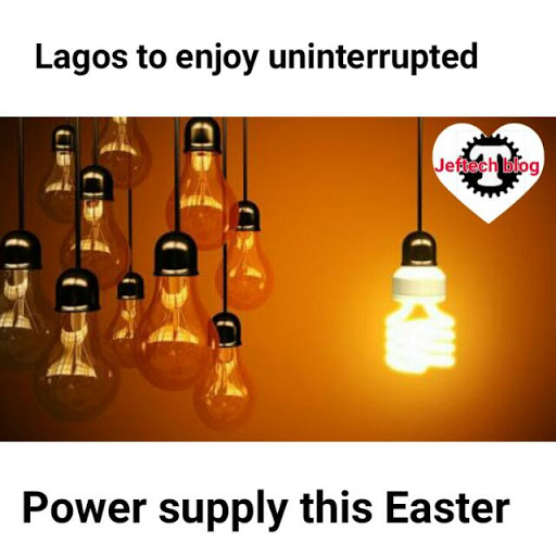 Lagos To Enjoy Uninterrupted Power Supply This Easter.