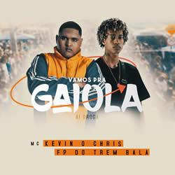 Vai na Gaiola – Kevin O Chris
