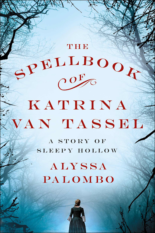 Review—The Spellbook Of Katrina Van Tassel (A Story of Slerpy Hollow) by Alyssa Palombo | The Lovely Books