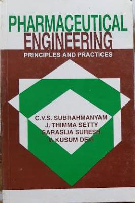 Pharmaceutical Engineering (Principles And Practices) cvs subramanyam pdf free download