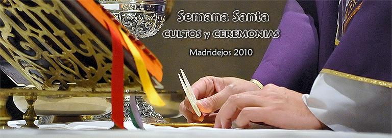 BENDICIÓN DE HÁBITOS / BESAPIÉS CRISTO DEL PRADO / CENA JUDÍA DE PASCUA / VIGÍLIA PASCUAL - SEMANA SANTA 2010 =350 FOTOS