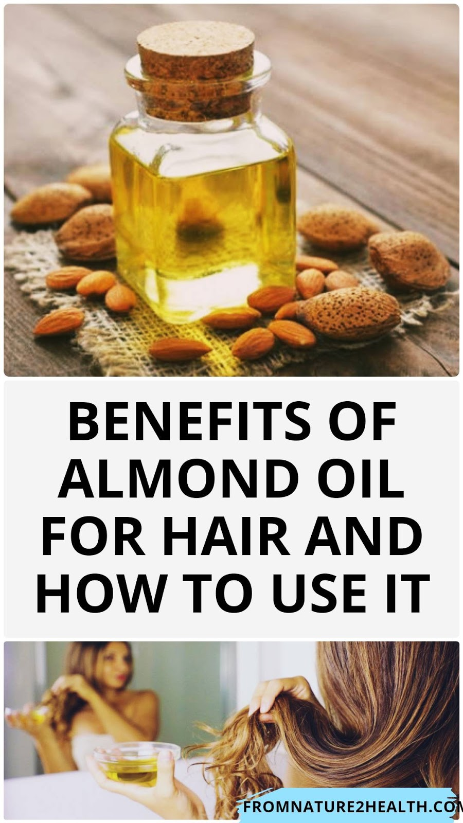 Benefits of Almond Oil for Hair and How to Use it