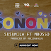 Download Audio Mp3 | Susumila Ft Mbosso - Sonona