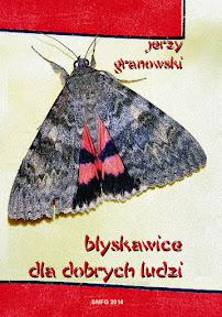 Jerzy Granowski - Błyskawice dla dobrych ludzi