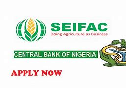 [NEWS] SEIFAC Agricultural loan documentation and disbursement dates extended #Arewapublisize