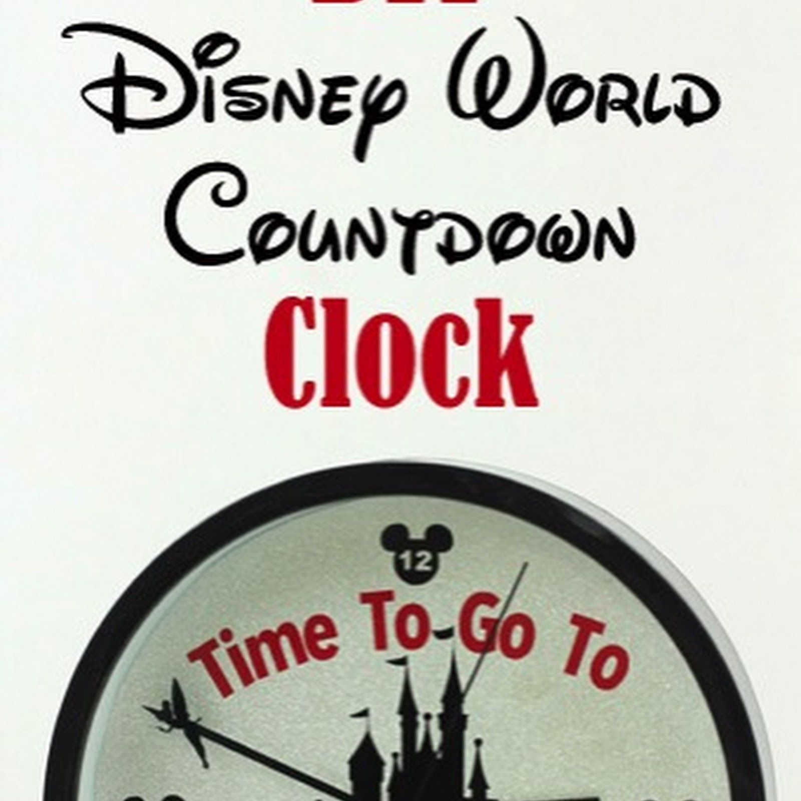 Countdown to Disney World Clock