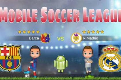 Mobile Soccer League v1.0.20 Full Apk For Android