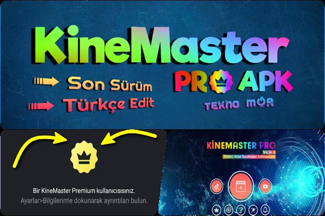 KineMaster Premium Mod APK - Türkçe Arayüz | YENİ SÜRÜM!