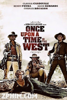 Miền Tây Ngày Ấy - Once Upon a Time in the West (1968) Poster