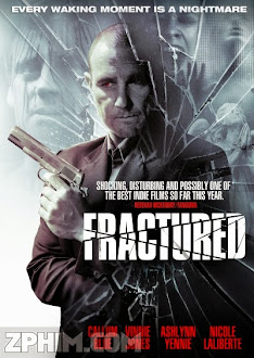 Kẻ Thù Nguy Hiểm - Fractured (2013) Poster