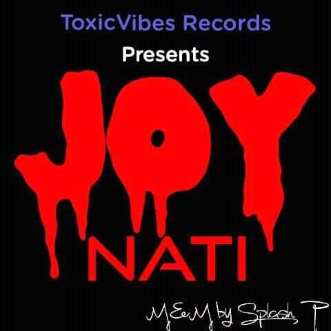 MusiQ: Nati - Joy [ m&m by splash p ] Jos24xclusive