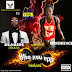 Music: Olamide & Confidence– Who You Epp (New version)