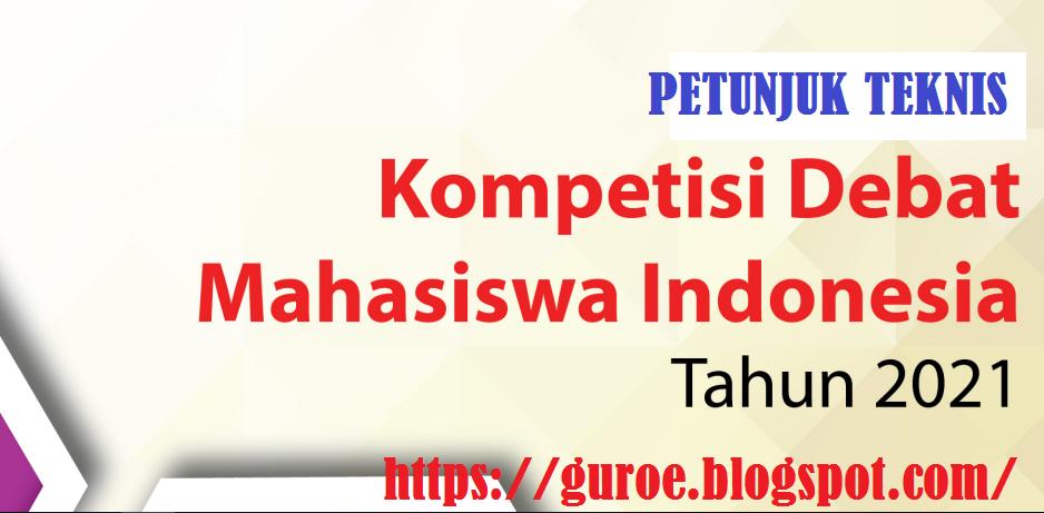 Juknis Kompetisi Debat Mahasiswa Indonesia (KDMI) Tahun 2021