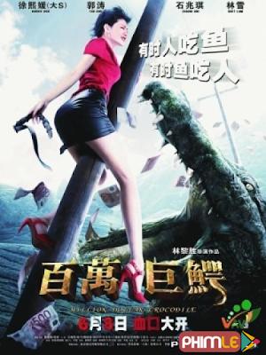 Phim Cá Sấu Triệu Đô - Million Dollar Crocodile (2012)
