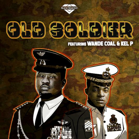 [MUSIC] Wande Coal_Old Soldier
