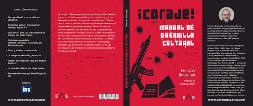 ¡Coraje! Manual de guerrilla cultural, de François Bousquet (editorial Eas)