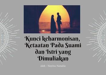 Kunci keharmonisan,  Ketaatan Pada Suami dan Istri yang Dimuliakan