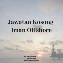 Jawatan kerja kosong offshore oil & gas  Iman Offshore