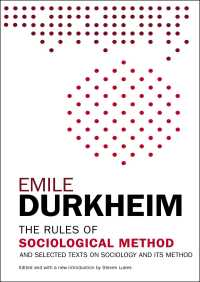 The Rules of Sociological Method By Emile Durkheim