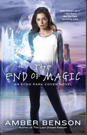 The End of Magic  (The Witches of Echo Park #3)