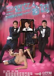 Threesome Hong Kong Drama