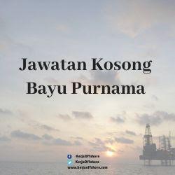 Jawatan kerja kosong Bayu Purnama Sdn Bhd